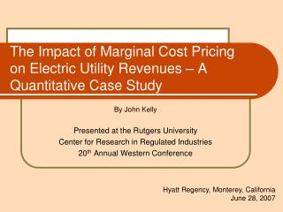 The Impact of Marginal Cost Pricing on Electric Utility Revenues � A Quantitative Case Study