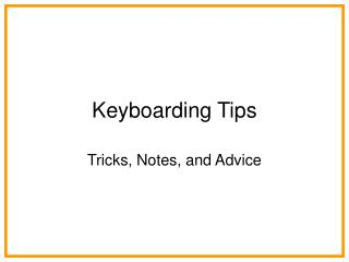 Keyboarding Tips