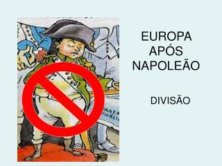 EUROPA APÓS NAPOLEÃO