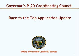 Governor's P-20 Coordinating Council  Race to the Top Application Update