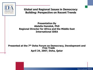 Global and Regional Issues in Democracy Building: Perspective on Recent Trends