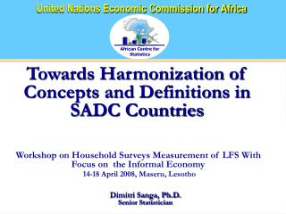 Towards Harmonization of Concepts and Definitions in SADC Countries