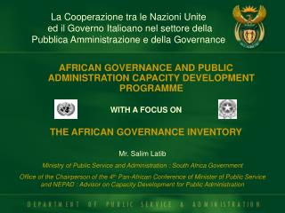 AFRICAN GOVERNANCE AND PUBLIC ADMINISTRATION CAPACITY DEVELOPMENT PROGRAMME WITH A FOCUS ON