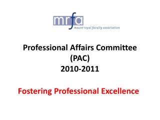 Professional Affairs Committee (PAC) 2010-2011