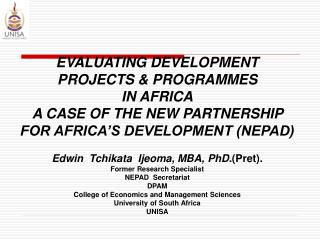 EVALUATING DEVELOPMENT  PROJECTS & PROGRAMMES  IN AFRICA A CASE OF THE NEW PARTNERSHIP