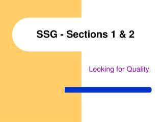 SSG - Sections 1 & 2