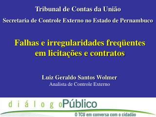 Falhas e irregularidades freqüentes em licitações e contratos