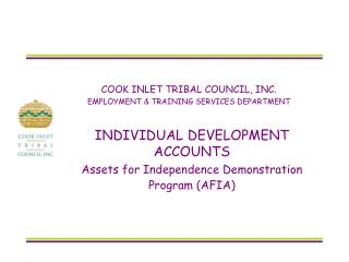 COOK INLET TRIBAL COUNCIL, INC. EMPLOYMENT  TRAINING SERVICES DEPARTMENT