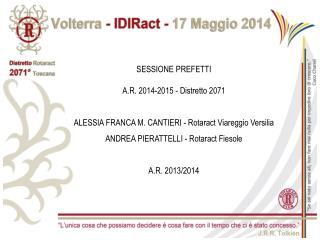 SESSIONE PREFETTI  A.R .  2014-2015 - Distretto 2071