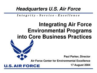 Integrating Air Force Environmental Programs into Core Business Practices