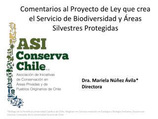 Comentarios al Proyecto de Ley que crea el Servicio de Biodiversidad y Áreas Silvestres Protegidas