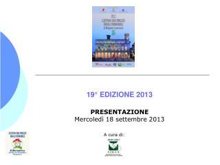 19° EDIZIONE 2013