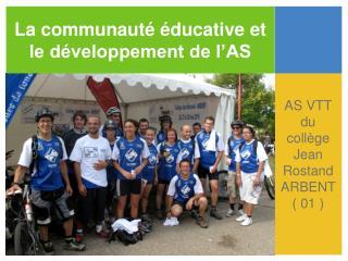 La communauté éducative et le développement de l'AS
