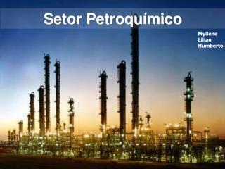 Setor Petroquímico