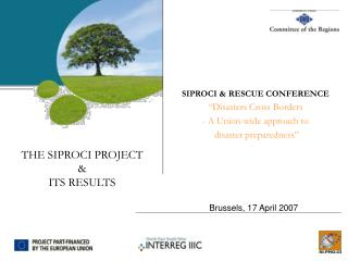 THE SIPROCI PROJECT & ITS RESULTS