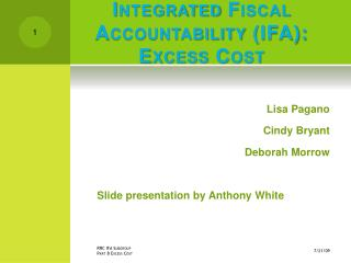 Integrated Fiscal Accountability (IFA):  Excess Cost