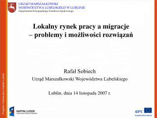 Lokalny rynek pracy a migracje  – problemy i możliwości rozwiązań
