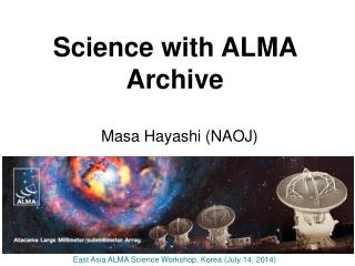 Science with ALMA Archive