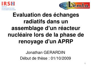 Jonathan GERARDIN Début de thèse : 01/10/2009
