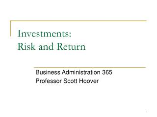 Investments: Risk and Return