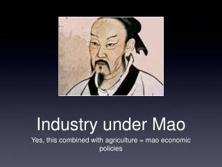 Industry under Mao