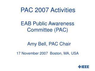 PAC 2007 Activities