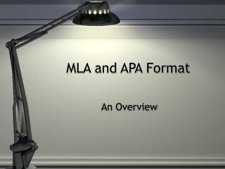 MLA and APA Format