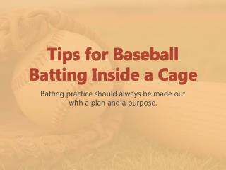Tips for Baseball Batting Inside a Cage