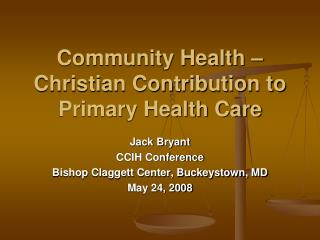 Community Health   Christian Contribution to Primary Health Care