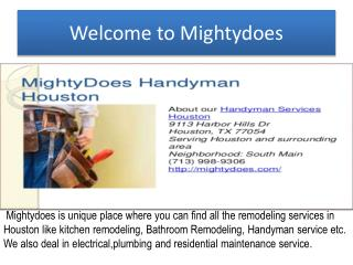 Mightydoes provides best service is houston