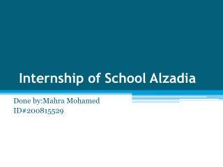 School Alzadia Internship of