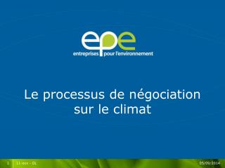 Le processus de négociation sur le climat