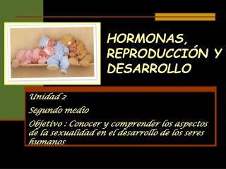 HORMONAS, REPRODUCCIÓN Y DESARROLLO