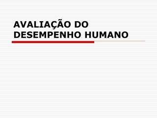 AVALIA��O DO DESEMPENHO HUMANO