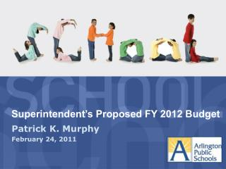 Superintendent's Proposed FY 2012 Budget