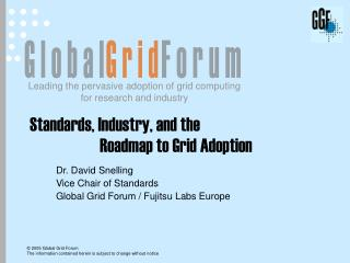 Standards, Industry, and the 		Roadmap to Grid Adoption