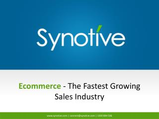 Ecommerce - The Fastest Growing Sales Industry