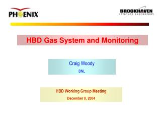 HBD Gas System and Monitoring