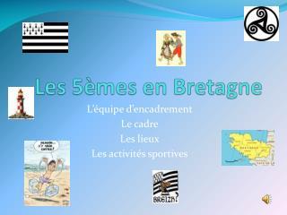 Les 5èmes en Bretagne