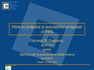 How to prepare a successful proposal in FP6