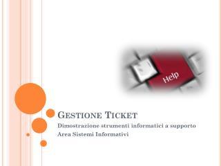 Gestione Ticket