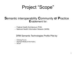 "Project ""Scope"""