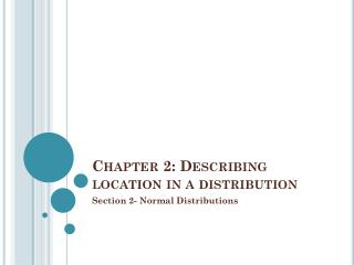 Chapter 2: Describing location in a distribution