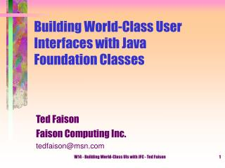 Building World-Class User Interfaces with Java Foundation Classes