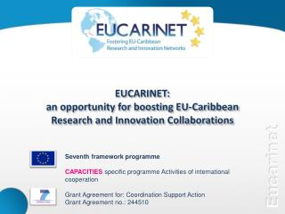 EUCARINET:  an opportunity for boosting EU-Caribbean  Research and Innovation Collaborations
