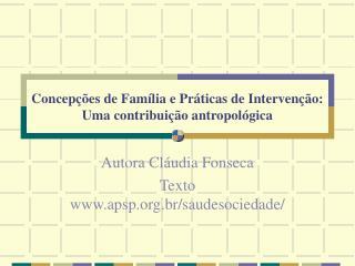 Concepções de Família e Práticas de Intervenção: Uma contribuição antropológica