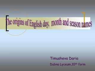 Timusheva Daria Dubna Lyceum,10 th  form