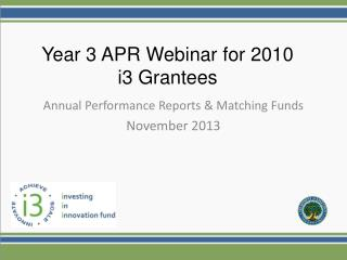 Annual Performance Reports & Matching Funds November 2013