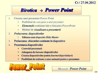 Birotica ?   Power Point