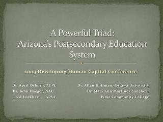 A Powerful Triad: Arizona's Postsecondary Education System